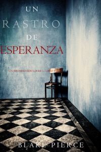 Un Rastro de Esperanza (Un Misterio Keri Locke —Libro 5) Book Cover