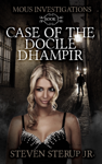 Case of the Docile Dhampir