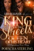 King Of The Streets, Queen Of His Heart