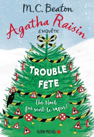 Agatha Raisin 21 - Trouble-fête - M.C. Beaton & Amélie Juste-Thomas