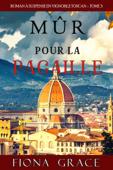 Mûr pour la Pagaille (Roman à Suspense en Vignoble Toscan, tome 3)