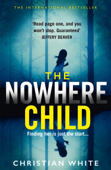The Nowhere Child - Christian White Cover Art