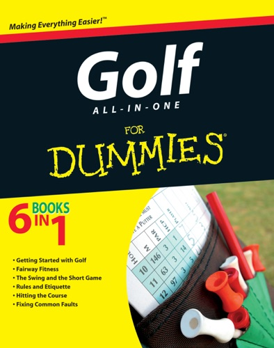 John Wiley & Sons, Inc. - Golf All-in-One For Dummies