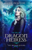 Eve Newton - The Dragon Heiress: The Dragon Realms, Book 1  artwork
