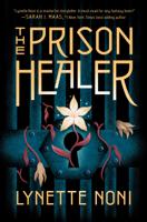 Lynette Noni - The Prison Healer artwork
