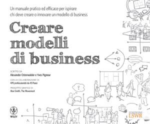Creare modelli di business di Alexander Osterwalder & Yves Pigneur Copertina del libro