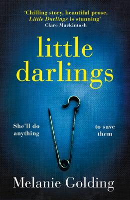 Melanie Golding - Little Darlings book