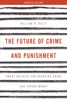 The Future Of Crime And Punishment
