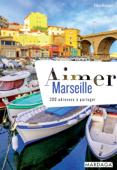 Aimer Marseille