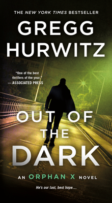 Gregg Hurwitz - Out of the Dark book