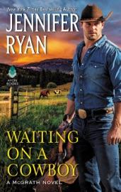 Waiting on a Cowboy