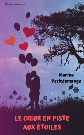 Le cœur en piste aux étoiles - Marina Petitdemange