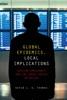 Global Epidemics, Local Implications