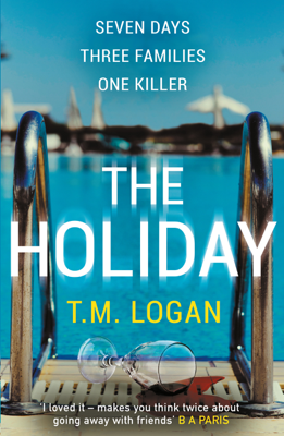 TM Logan - The Holiday book