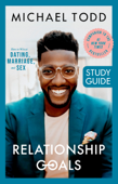 Relationship Goals Study Guide