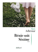 Download and Read Online Bénie soit Sixtine