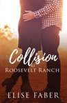 Collision At Roosevelt Ranch