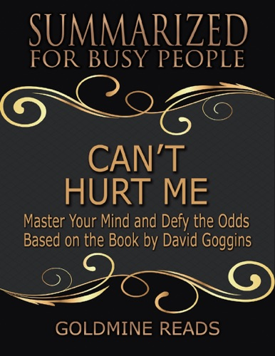 Goldmine Reads - Can't Hurt Me