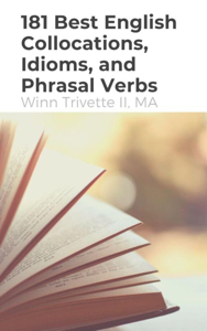 181 Best English Collocations, Idioms, and Phrasal Verbs Copertina del libro