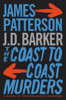 James Patterson & J. D. Barker - The Coast-to-Coast Murders artwork
