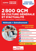 2800 QCM de culture générale et d'actualité - Méthode et entraînement - Catégories B et C