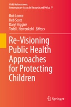Re-Visioning Public Health Approaches For Protecting Children
