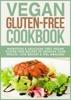 Vegan Gluten-Free Cookbook