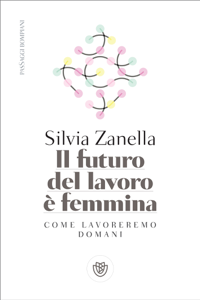 Il futuro del lavoro è femmina Libro Cover