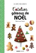 L'atelier gâteaux de Noël Book Cover