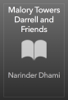Narinder Dhami - Malory Towers Darrell and Friends artwork
