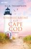 Ella Thompson - Sommerträume auf Cape Cod Grafik