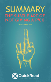 "Summary of ""The Subtle Art of Not Giving a F*ck"" by Mark Manson"