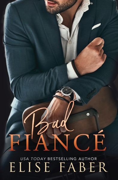 Bad Fiancé - Elise Faber book cover