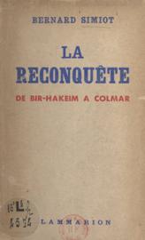 La reconquête, de Bir-Hakeim à Colmar
