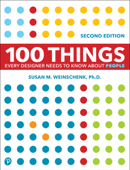 100 Things Every Designer Needs to Know About People, 2/e Book Cover