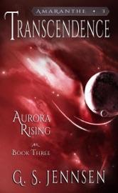 Transcendence Aurora Rising Book Three