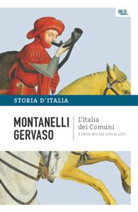 L'Italia dei comuni - Il Medio Evo dal 1000 al 1250 Libro Cover