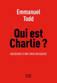 Qui est Charlie ?. Sociologie d'une crise religieuse