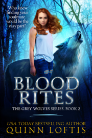 Blood Rites, Book 2 The Grey Wolves Series book