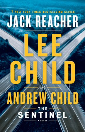 The Sentinel - Lee Child & Andrew Child