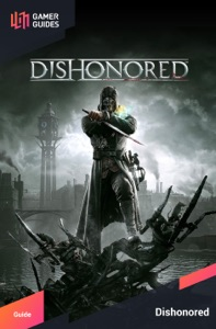 Dishonored - Strategy Guide