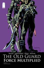 The Old Guard: Force Multiplied #2 (of 5)