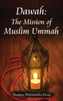 Dawah: The Mission of Muslim Ummah