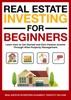 Real Estate Investing for Beginners: Learn How to Get Started and Earn Passive Income Through Wise Property Management