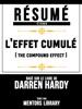 Resume Etendu: L'effet Cumule (The Compound Effect) - Base Sur Le Livre De Darren Hardy