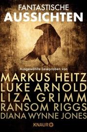 Fantastische Aussichten: Fantasy & Science Fiction bei Knaur PDF Download