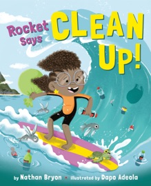 Rocket Says Clean Up
