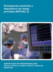 Download and Read Online MF0362_2 - Emergencias sanitarias y dispositivos de riesgo previsible
