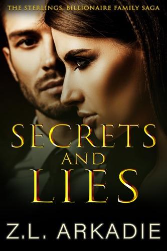 Z.L. Arkadie - Secrets And Lies