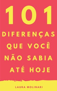 101 Diferenças que você não sabia até hoje Book Cover